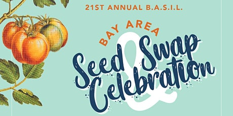 21st Annual Bay Area Seed Swap tickets