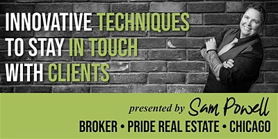 Innovative Techniques to Stay in Touch with Your Clients-An Afternoon with Sam Powell