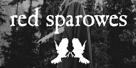 POSTPONED: Red Sparowes with special guests Ioanna Gika & Storefront Church tickets