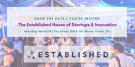 The Established House of Startups & Innovation | SXSW 2020 tickets