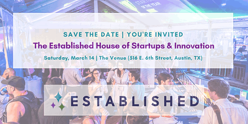 The Established House of Startups & Innovation | SXSW 2020