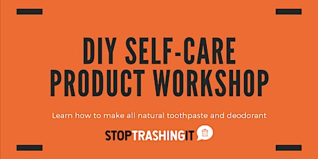 DIY Self-Care Product Workshop tickets