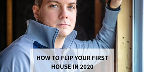 How to Flip Your First House in 2020 tickets