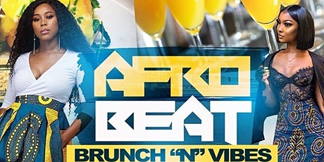 Afro Beat Brunch N Vibes tickets