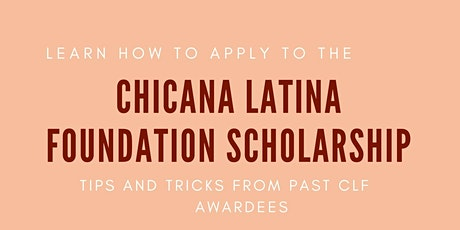 Chicana Latina Foundation Scholarship Workshop tickets