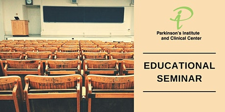 Parkinson Disease and Related Movement Disorders Educational Seminar tickets