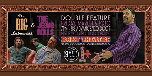 The Big Lebowski + The Jesus Rolls DOUBLE FEATURE