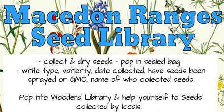 Macedon Ranges Seed Library Launch - Woodend tickets