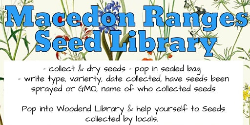 Macedon Ranges Seed Library Launch - Woodend