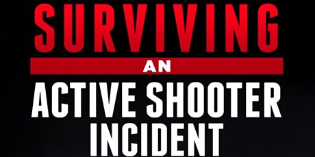 Surviving An Active Shooter Incident tickets