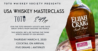 Toto Whiskey Society Presents - USA Whiskey Masterclass
