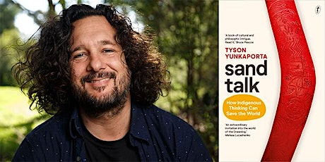 CANCELLED - Tyson Yunkaporta, Sand Talk: How Indigenous Thinking Can Save the World tickets