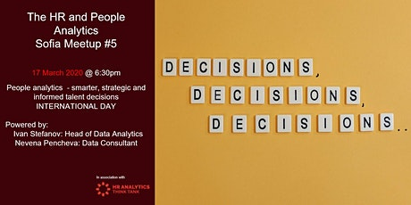 HR & People Analytics Chapter Sofia MeetUp #4 People analytics  - smarter, strategic and informed talent decisions #peopleanalyticsmonth tickets