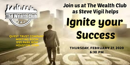Ignite Your Success with Steve Vigil