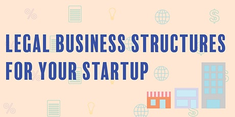 Legal Business Structures for Startups tickets