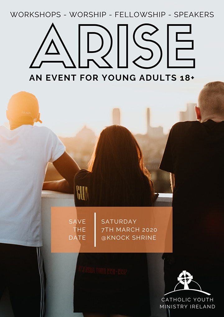 Arise Catholic Young Adults Event in Knock on March 7th 2020 image
