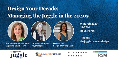 Design Your Decade: Managing the Juggle in the 2020s tickets