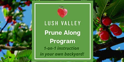 Prune Along Program - 2-hour Private Home Pruning Sessions