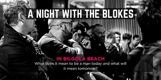 Tomorrow Man - A Night With The Blokes in Bilgola Beach