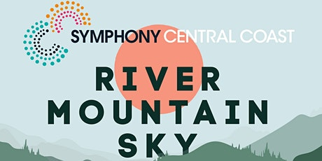 River Mountain Sky: Musical Landscapes - Erina Library tickets