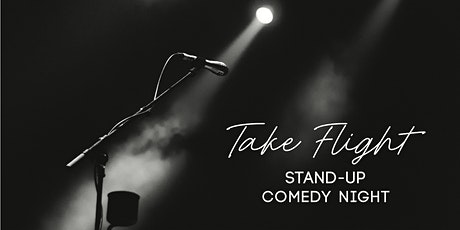 Take Flight Stand-Up Comedy Night tickets