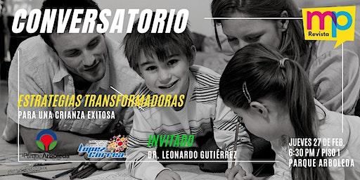 CONVERSATORIOS MUNDO PADRES - ESTRATEGIAS TRANSFORMADORAS EN LA CRIANZA