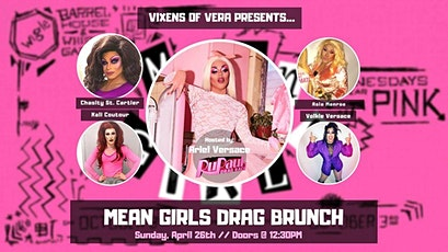 Vixens of Vera Mean Girls Drag Brunch! tickets