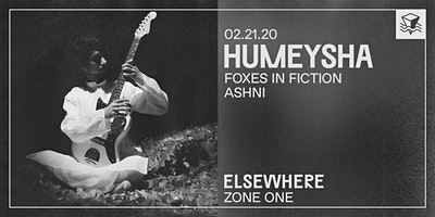 Humeysha @ Elsewhere (Zone One)