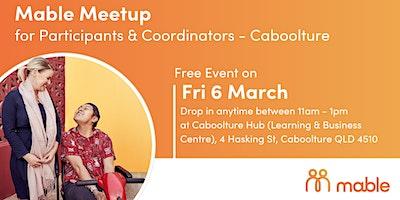 Mable Meetup for Participants & Coordinators - Caboolture