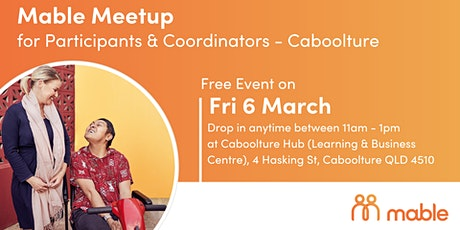 Mable Meetup for Participants & Coordinators - Caboolture tickets