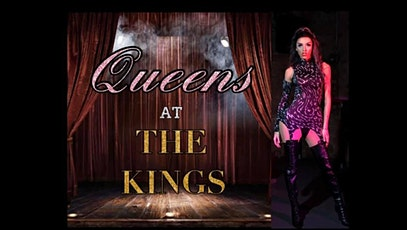 Queens At The Kings tickets