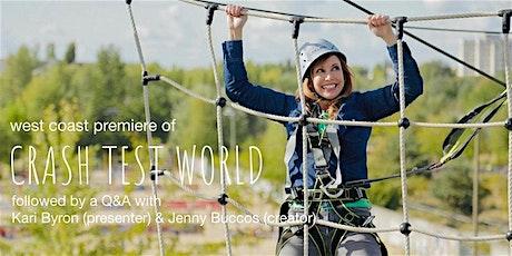 West Coast Premiere of Crash Test World tickets