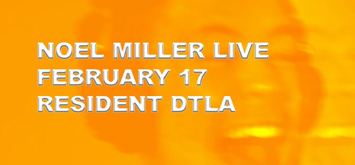 Noel Miller Live