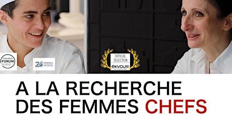 Tuesday French Movie Night: A la recherche des femmes chefs billets