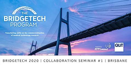 BridgeTech Collaboration Seminar #1 tickets