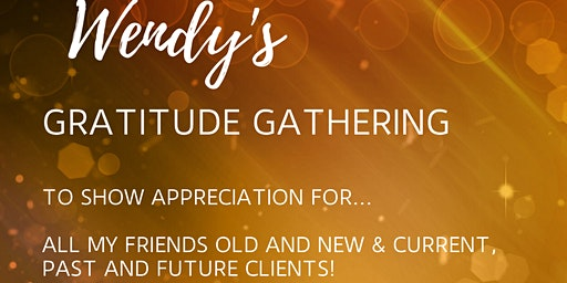 Wendy's Gratitude Gathering