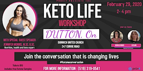 Keto Life Workshop- Dutton, ON tickets