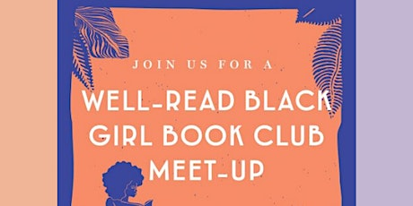 Well-Read Black Girl Book Club Reads Such a Fun Age tickets