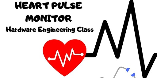 KIDS STEM DIY Heart Pulse Monitor - Hardware Engineering Class - AGES 6-15