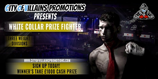 City Of Villains Presents White Collar Prize fighter