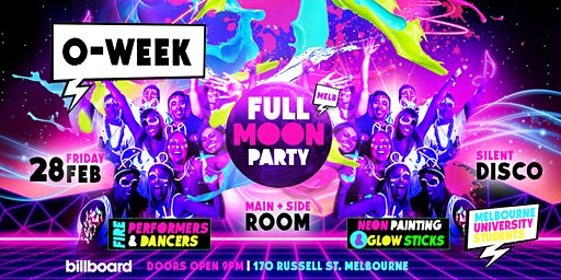 UNI O-Week Full Moon Party (Melbourne's Biggest O-Week Party!)