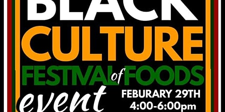 Black Culture Festival of Foods tickets