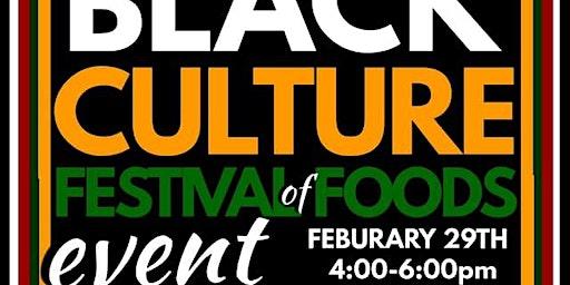 Black Culture Festival of Foods