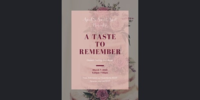 April's Sweet Spot Presents: A Taste to Remember