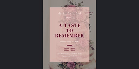 April's Sweet Spot Presents: A Taste to Remember tickets