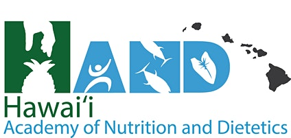 Hawaii Academy of Nutrition and Dietetics 2020 Annual Conference