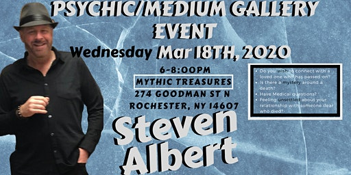 Steven Albert: Psychic Gallery Event - Mythic Treasures 3/18