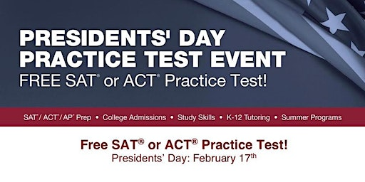 President's Day Practice Test Event - Free SAT or ACT Practice Test
