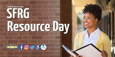 Soldier & Family Readiness Group (SFRG) Resource Day