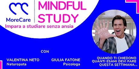 MindFul Study: Impara a studiare senza ansia tickets